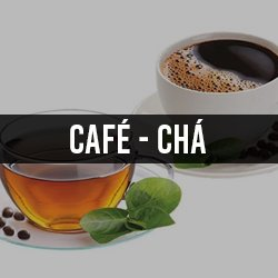 Cafés e Chás