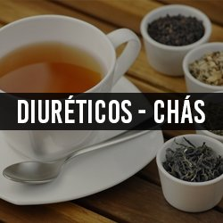 Diuréticos e Chás