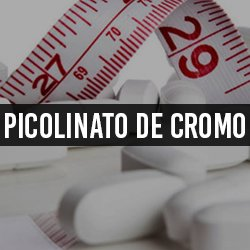 Picolinato de Cromo